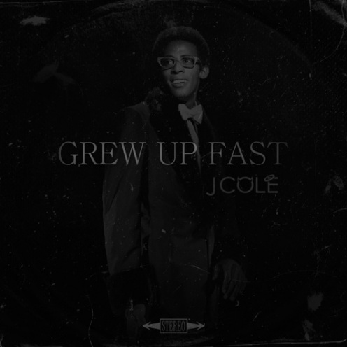 grew up fast by j cole