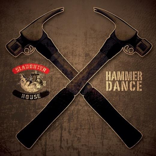 slaughterhouse-hammer-dance