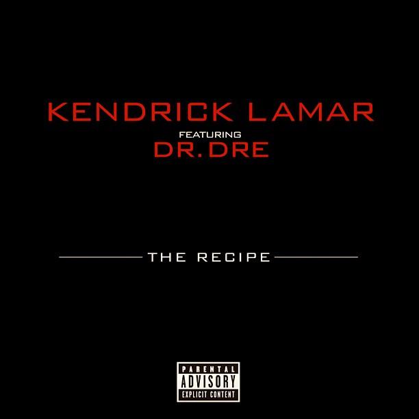 the recipe kendrick lamar dr dre