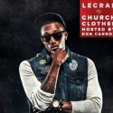 lecrae church clothes mixtape