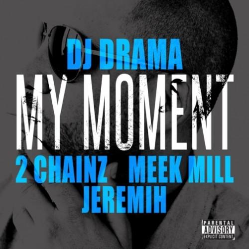 dj drama moment 2 chainz meek mill jeremih