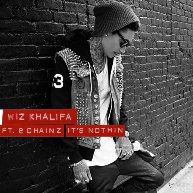 wiz khalifa its nothing 2 chainz