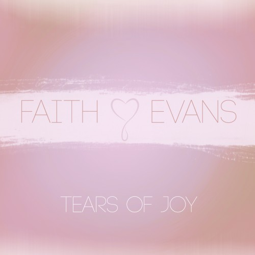 tears of joy faith evans