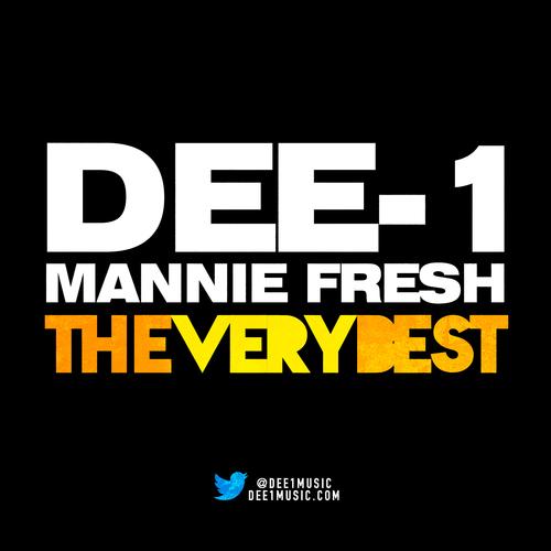 dee-1 mannie fresh the very best