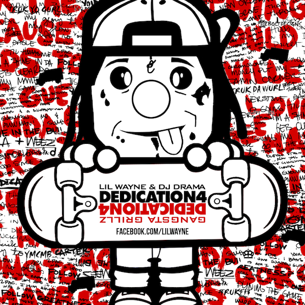 lil wayne dedication 4 dj drama