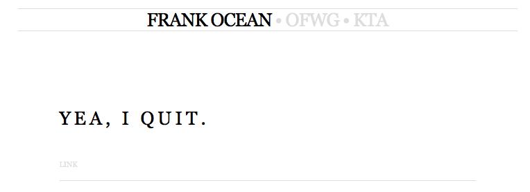 frank ocean yea i quit blog