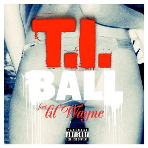 t.i. ball lil wayne