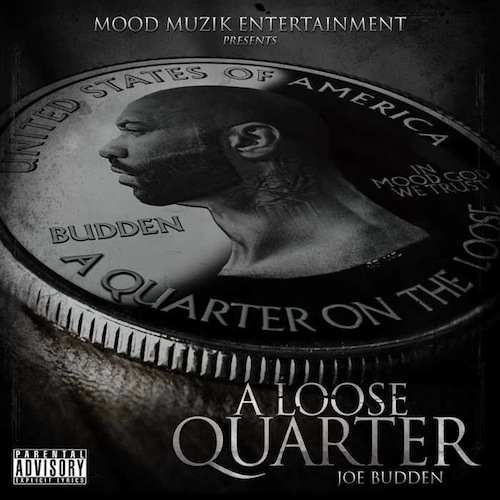 a loose quarter joe budden