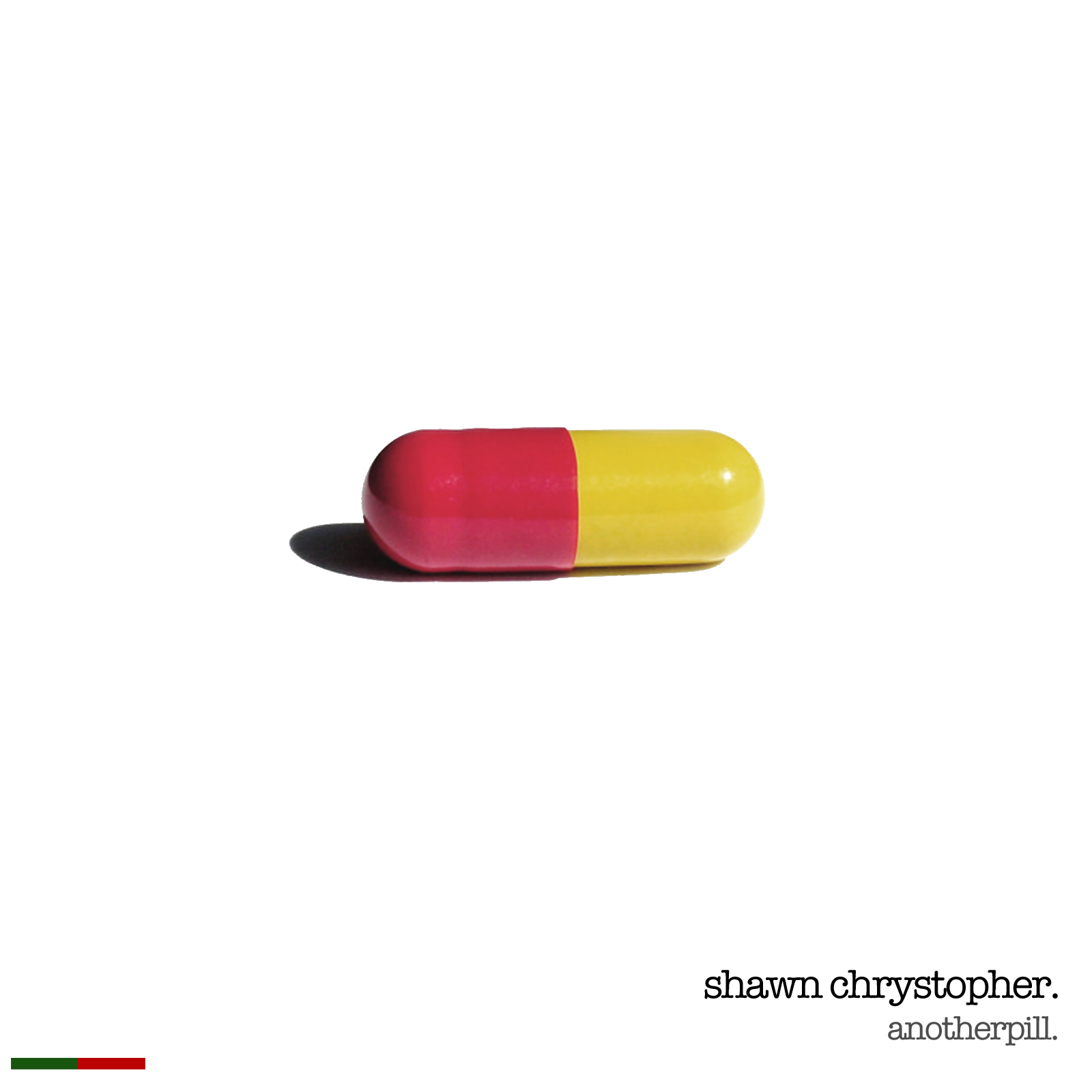 another pill shawn chrystopher