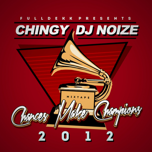 chances make champions chingy