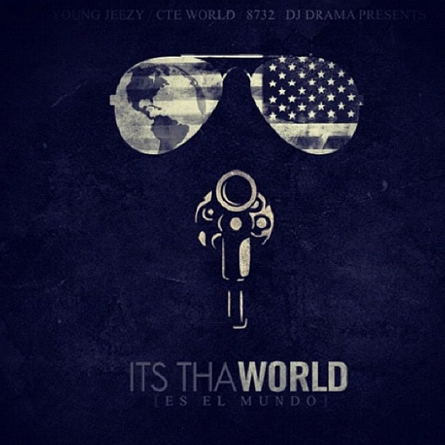 its tha world young jeezy