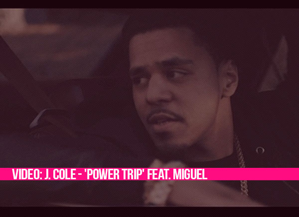 J Cole Power Trip Tumblr Video: J. Cole - 'Powe...