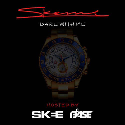 skeme bare with me mixtape