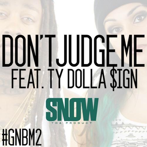 snow da product don't judge me