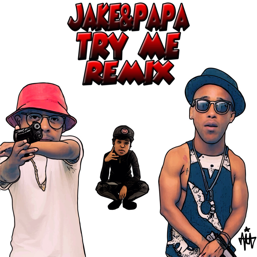 Jake & Papa Try-Me Remix