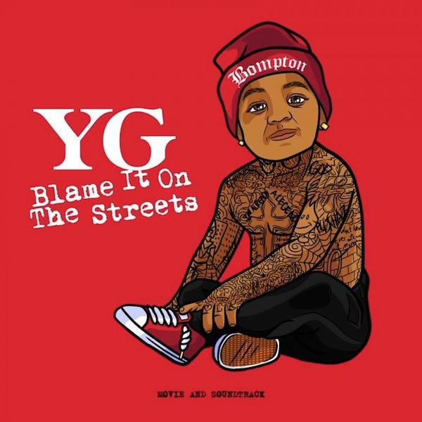 yg blame it on the streets trailer miss dimplez