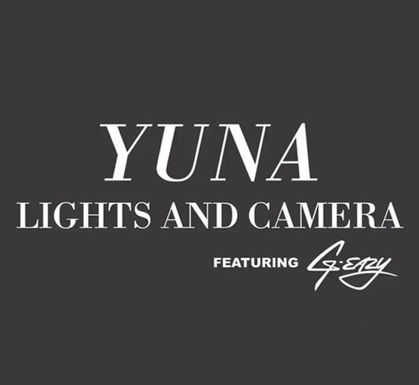 yuna-lights-and-camera-g-eazy