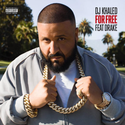 "NEW MUSIC: DJ KHALED FT. DRAKE ""FOR FREE"""