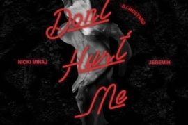 dj-mustard-dont-hurt-me-feat-nicki-minaj-jermeih